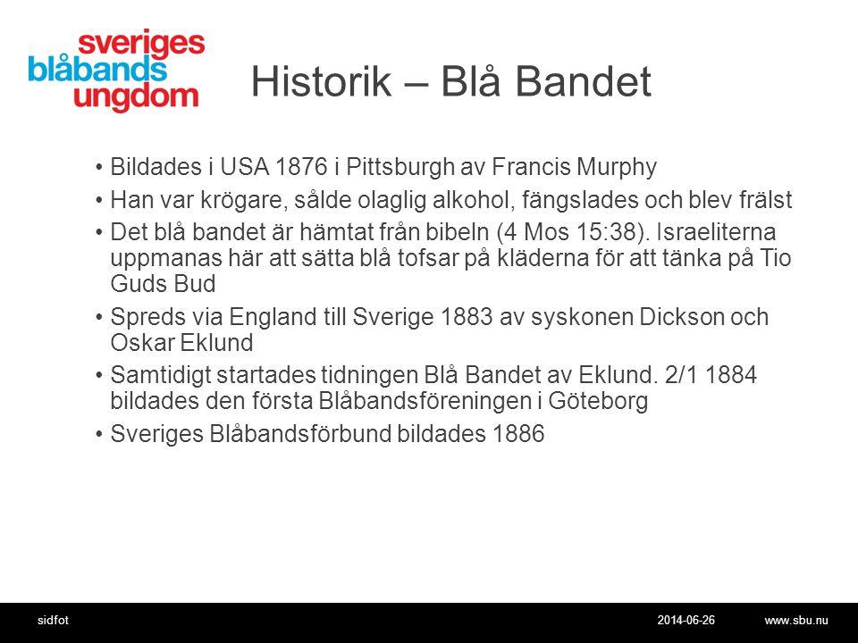 Historik – Blå Bandet Bildades i USA 1876 i Pittsburgh av Francis Murphy. Han var krögare, sålde olaglig alkohol, fängslades och blev frälst.
