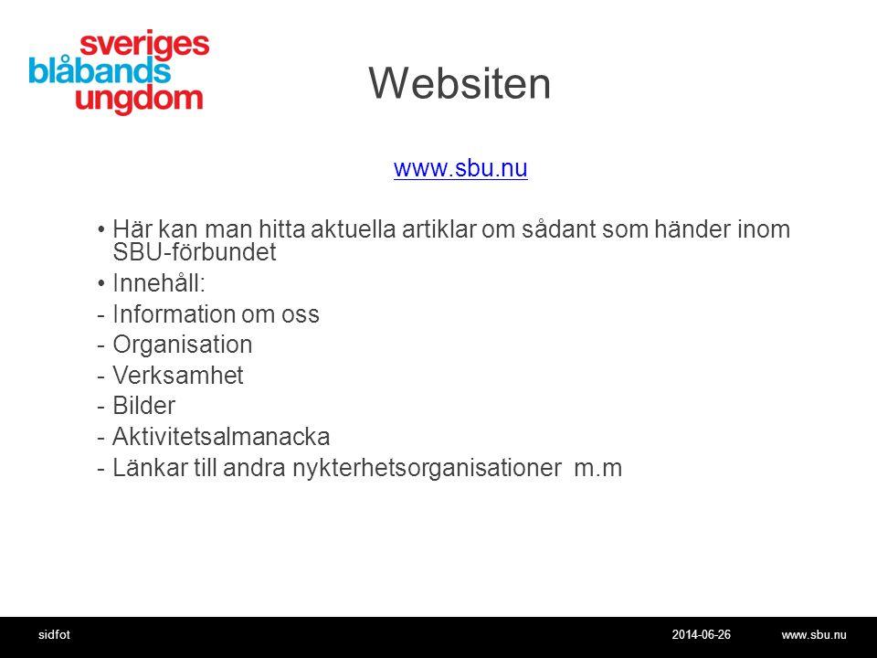 Websiten www.sbu.nu. Här kan man hitta aktuella artiklar om sådant som händer inom SBU-förbundet.