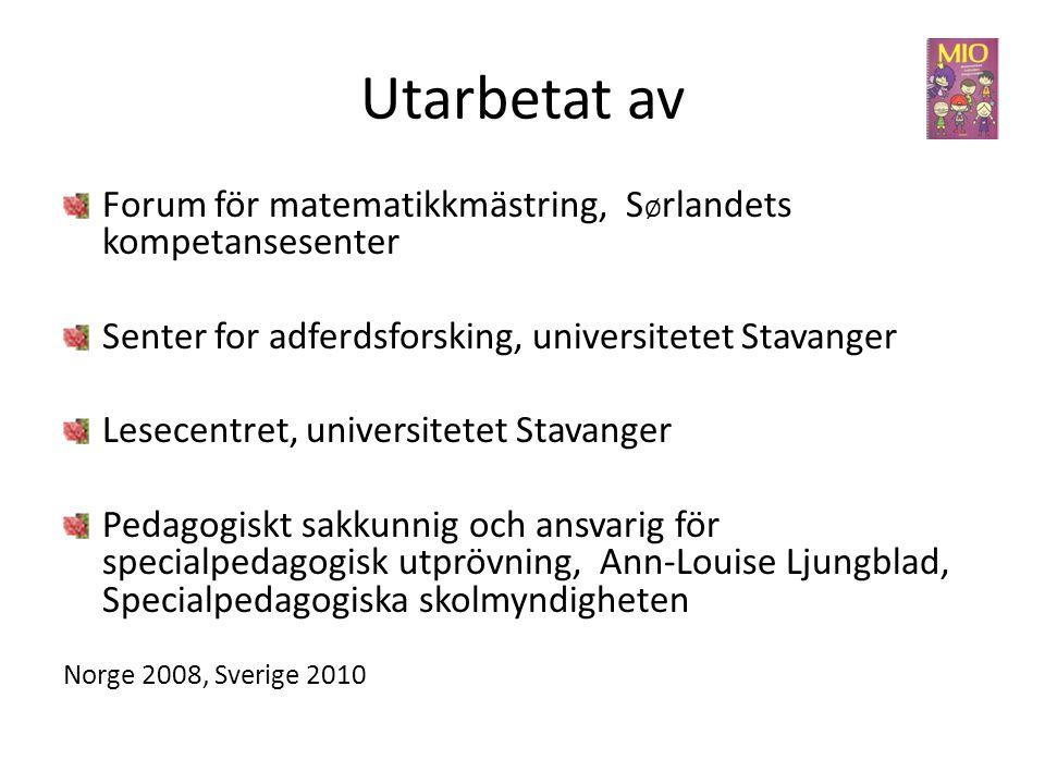 Utarbetat av Forum för matematikkmästring, SØrlandets kompetansesenter
