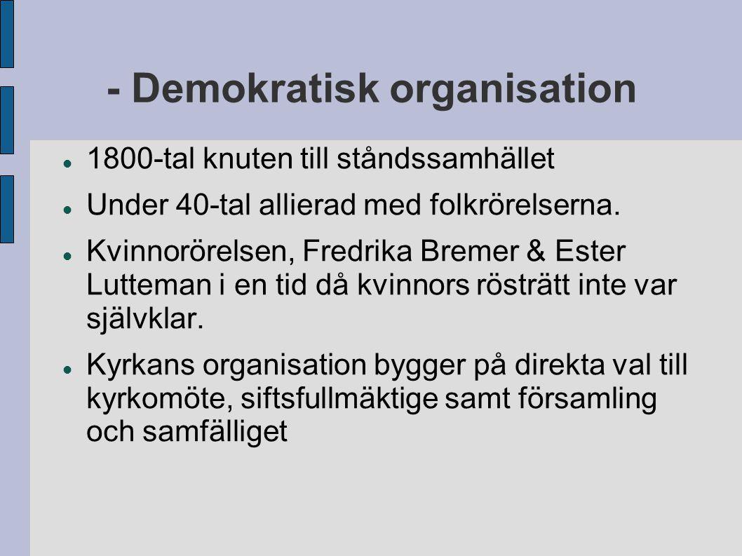 - Demokratisk organisation