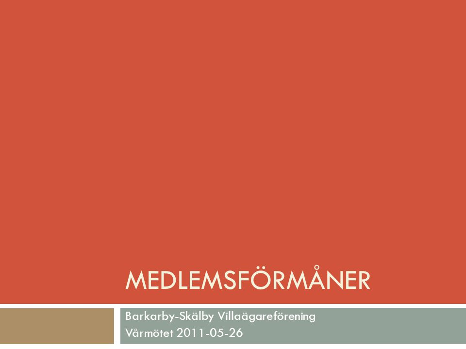 Barkarby-Skälby Villaägareförening Vårmötet 2011-05-26