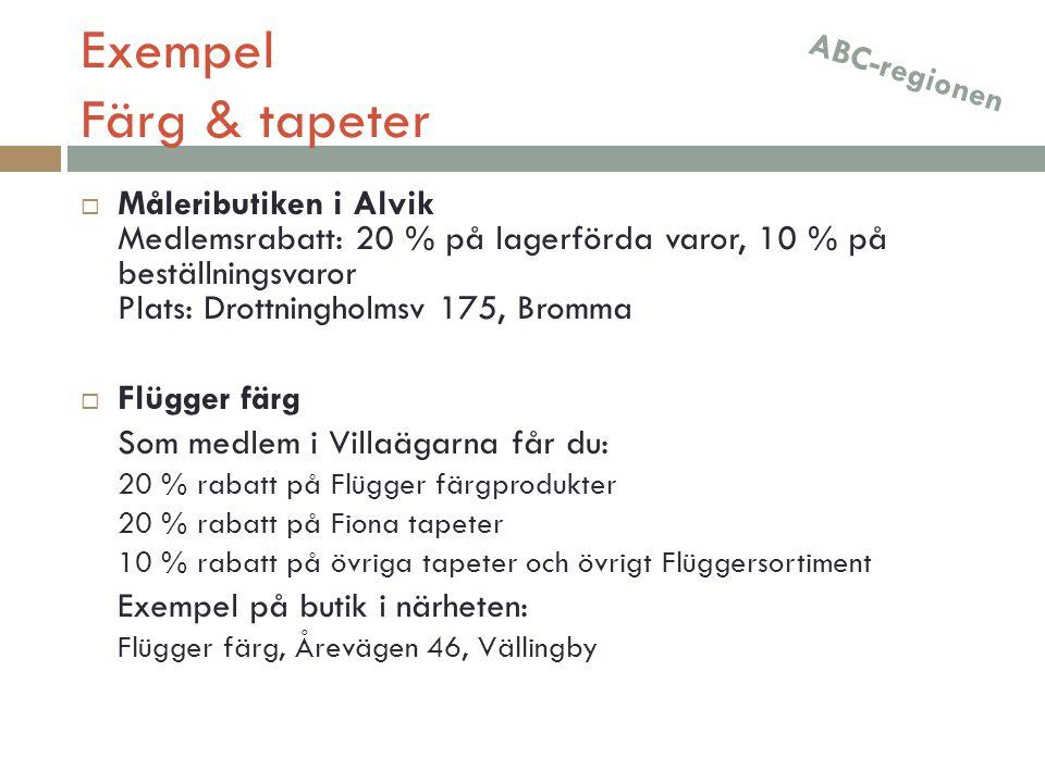 Exempel Färg & tapeter ABC-regionen.