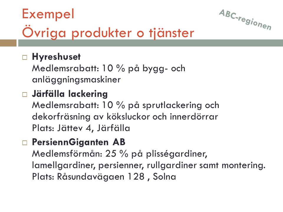 Exempel Övriga produkter o tjänster
