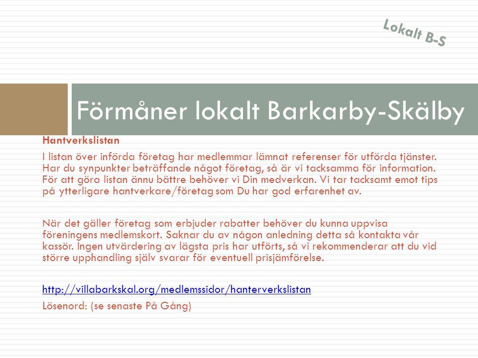 Förmåner lokalt Barkarby-Skälby