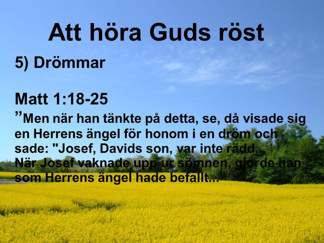 Att höra Guds röst 5) Drömmar Matt 1:18-25