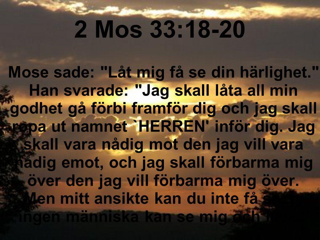 2 Mos 33:18-20