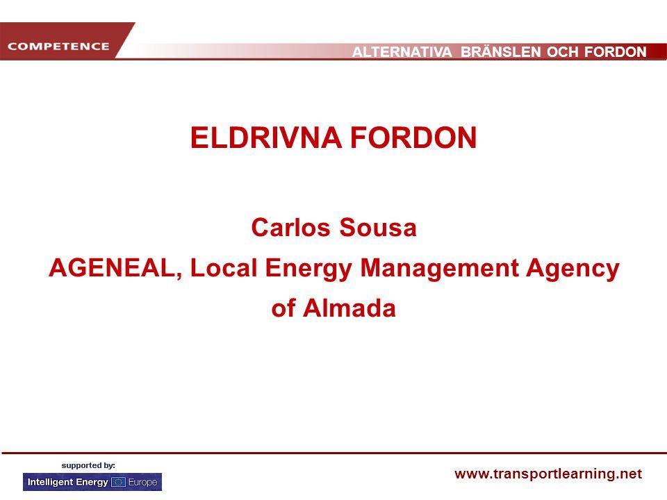 ELDRIVNA FORDON Carlos Sousa AGENEAL, Local Energy Management Agency of Almada