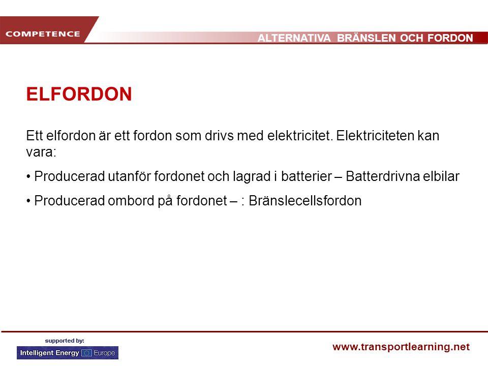 ELFORDON Ett elfordon är ett fordon som drivs med elektricitet. Elektriciteten kan vara: