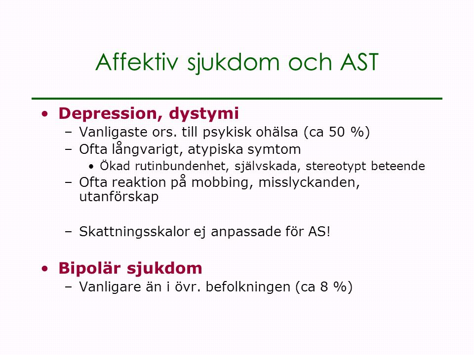 Affektiv sjukdom och AST