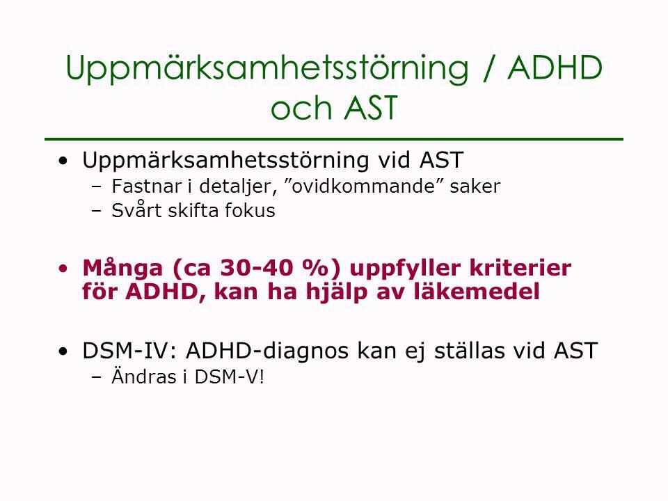 Uppmärksamhetsstörning / ADHD och AST