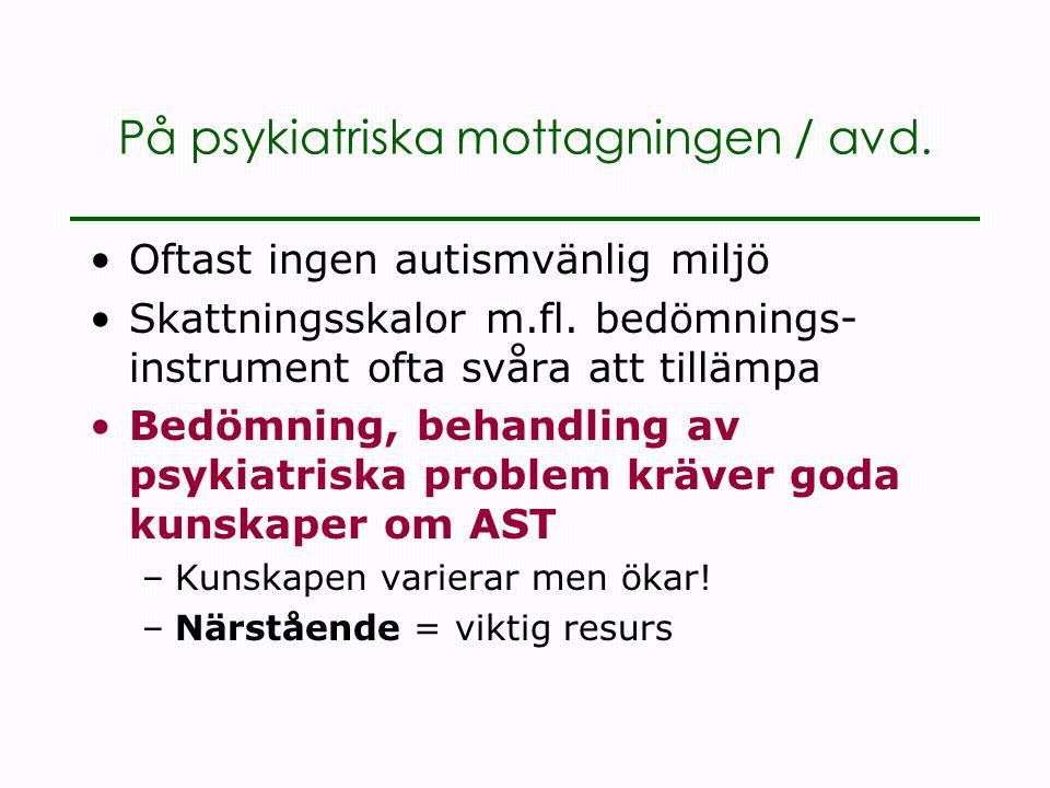 På psykiatriska mottagningen / avd.