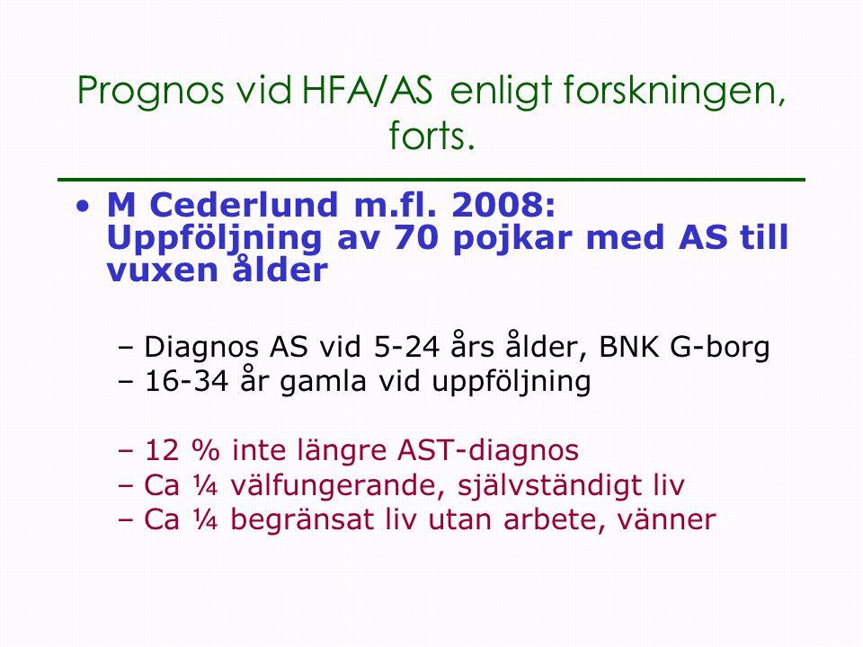 Prognos vid HFA/AS enligt forskningen, forts.
