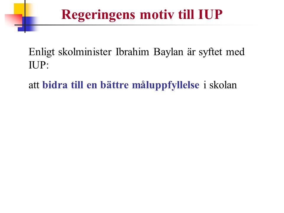 Regeringens motiv till IUP