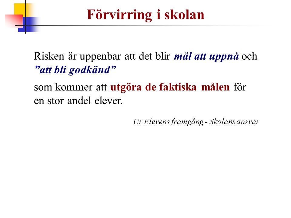 Förvirring i skolan Ur Elevens framgång - Skolans ansvar