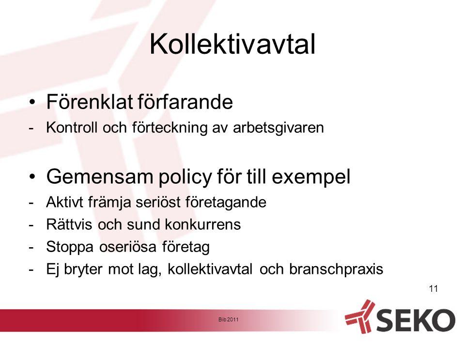 Kollektivavtal Förenklat förfarande Gemensam policy för till exempel