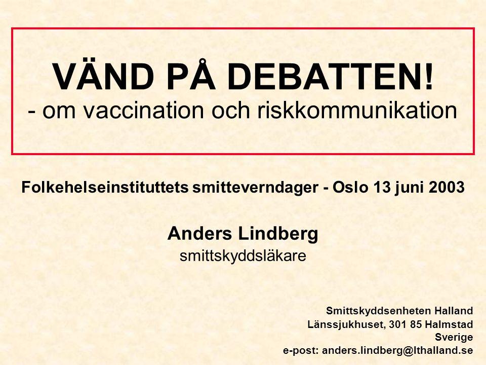 VÄND PÅ DEBATTEN! - om vaccination och riskkommunikation