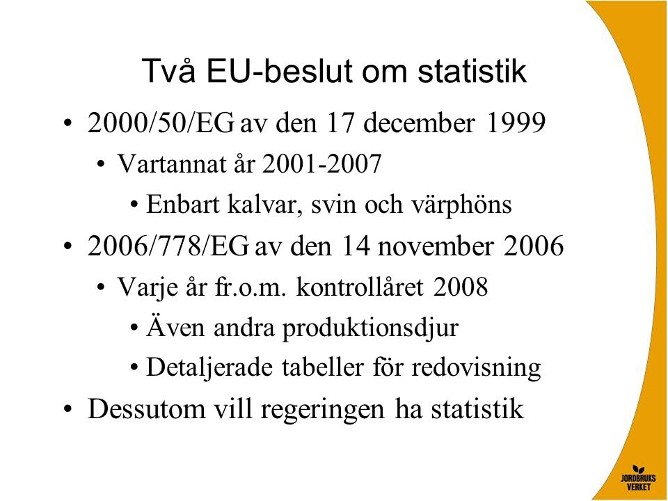 Två EU-beslut om statistik