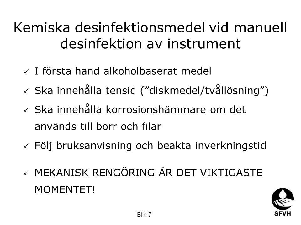 Kemiska desinfektionsmedel vid manuell desinfektion av instrument