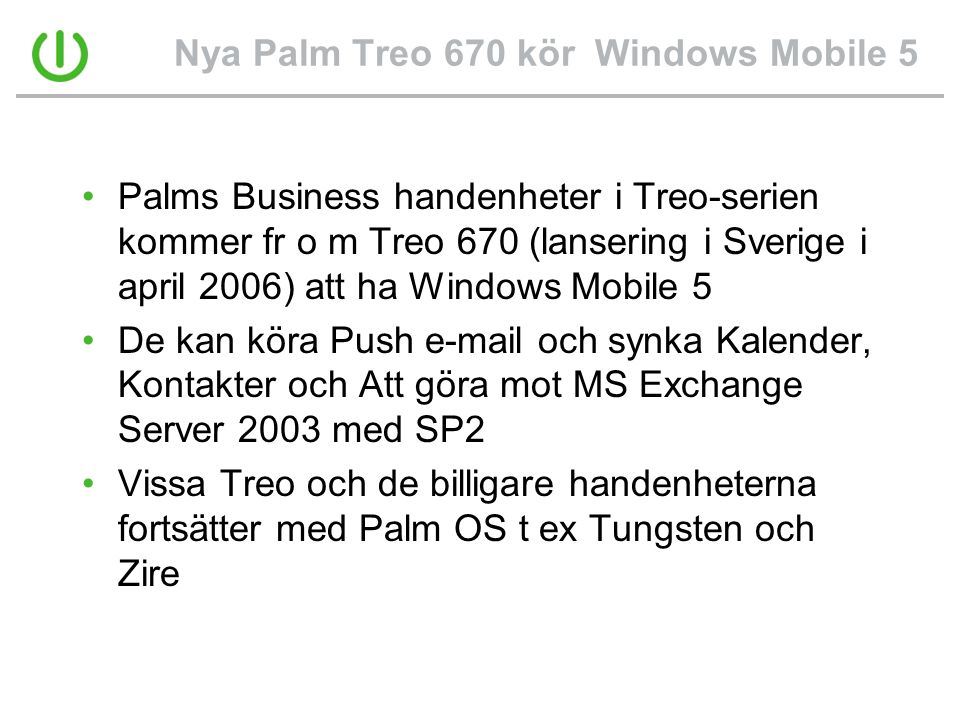 Nya Palm Treo 670 kör Windows Mobile 5