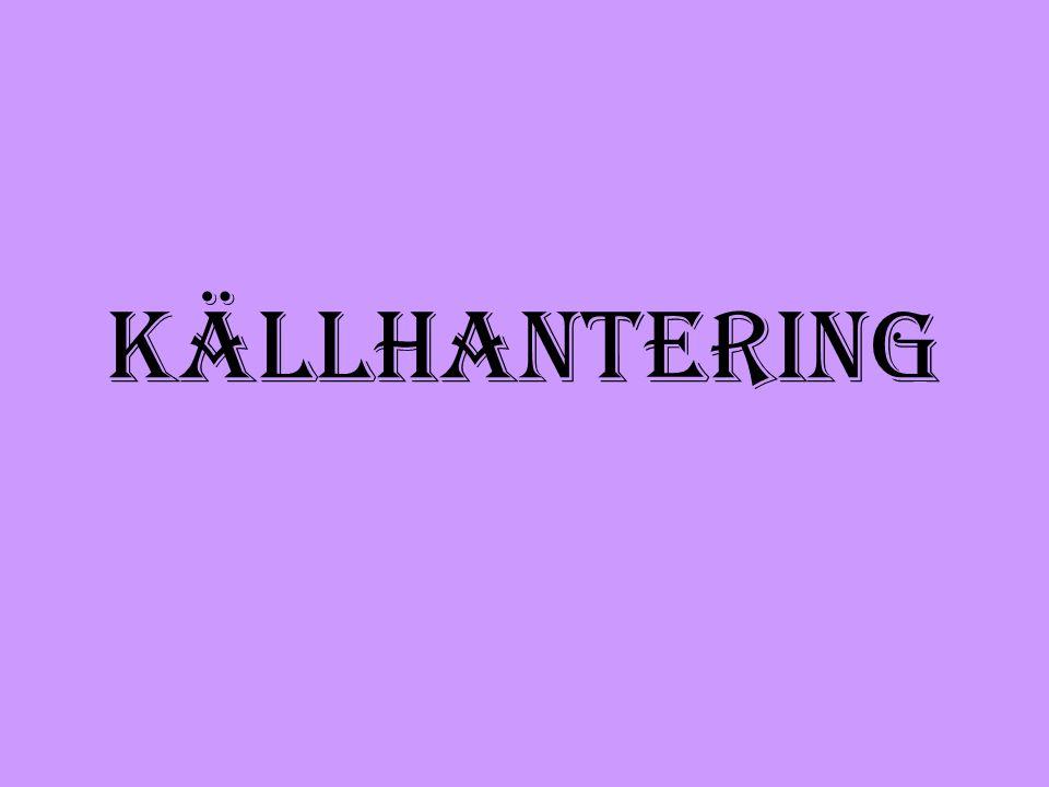 KÄLLHANTERING