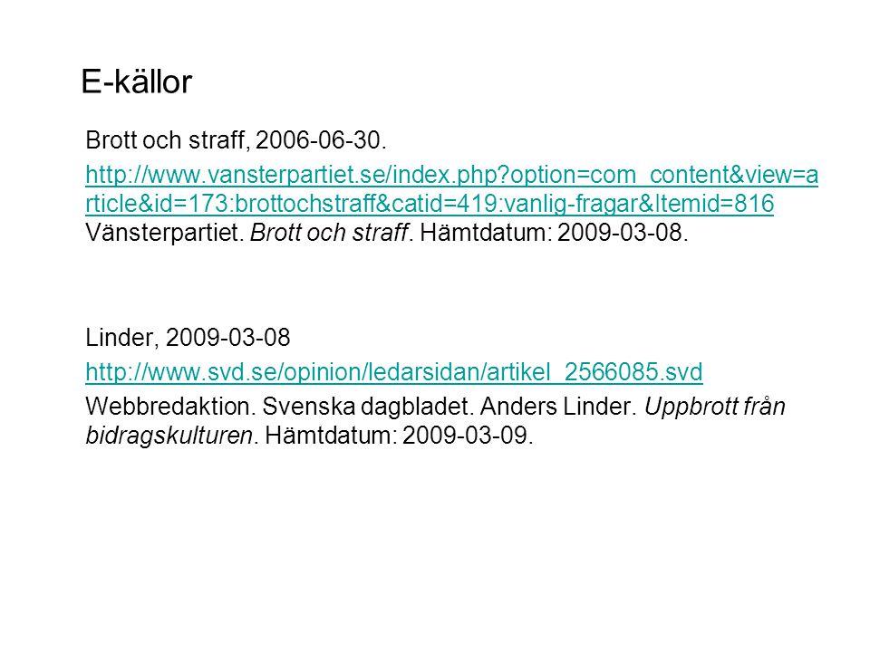 E-källor Brott och straff, 2006-06-30.