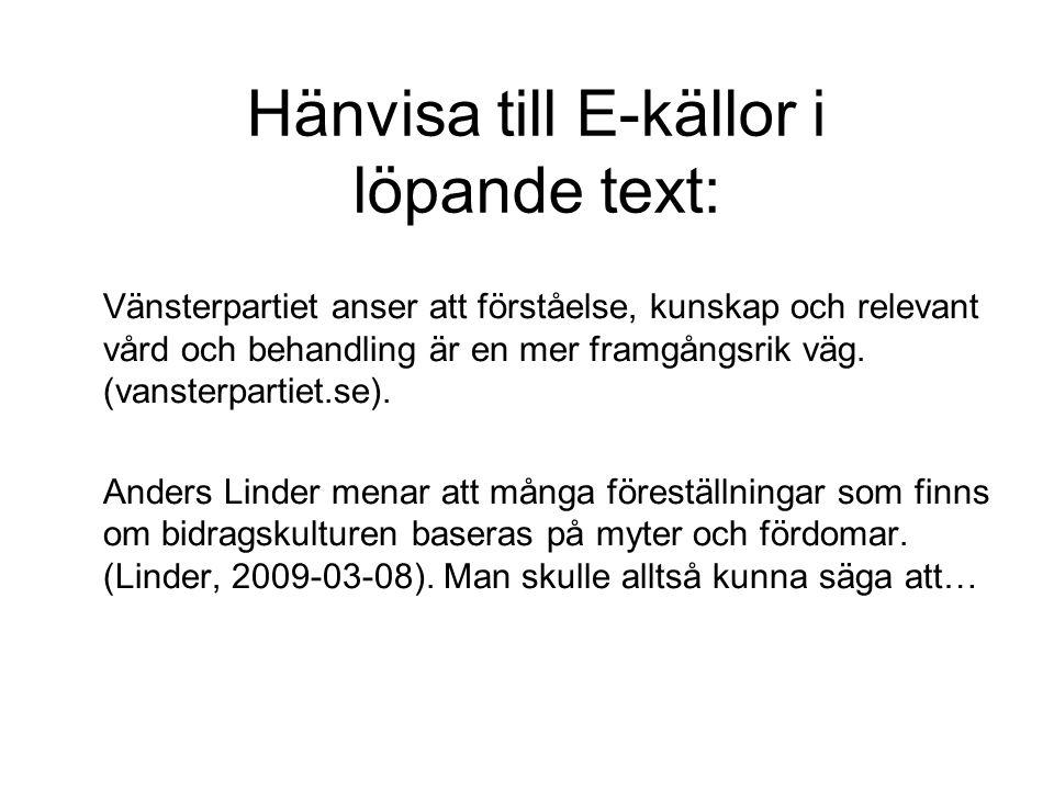 Hänvisa till E-källor i löpande text: