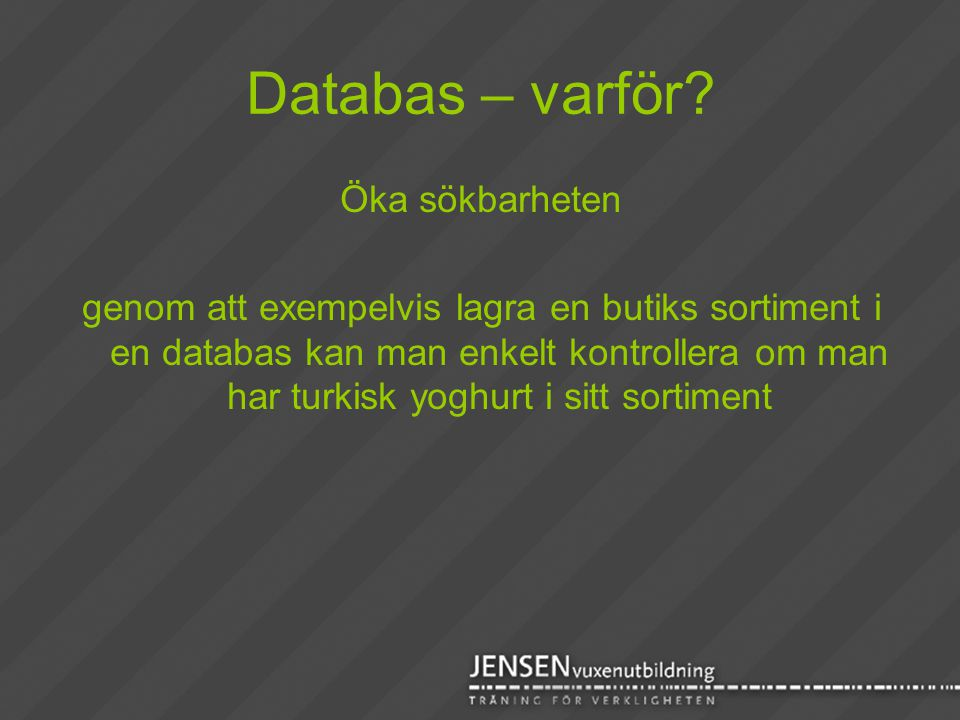 Databas – varför Öka sökbarheten