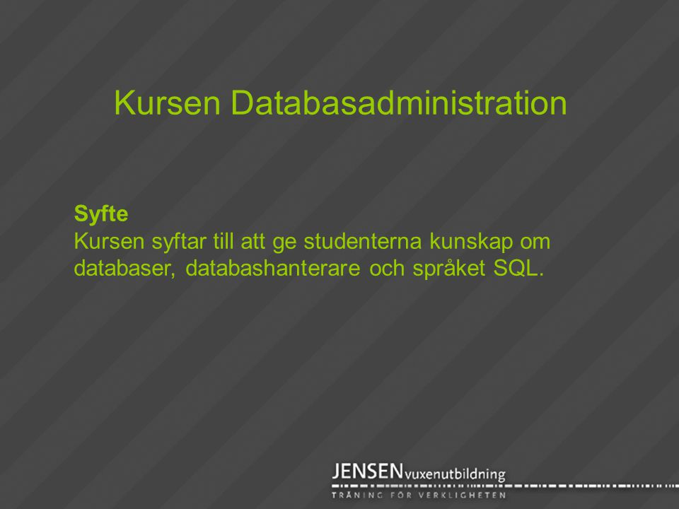 Kursen Databasadministration