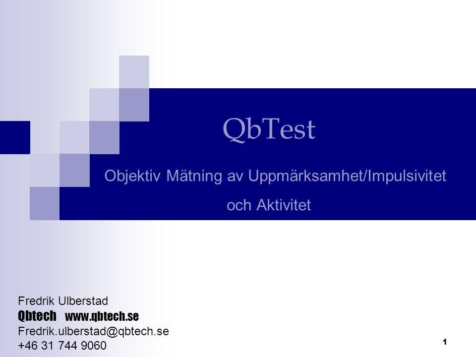 QbTest Objektiv Mätning av Uppmärksamhet/Impulsivitet och Aktivitet