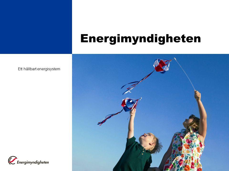 Energimyndigheten Ett hållbart energisystem