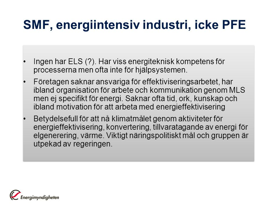 SMF, energiintensiv industri, icke PFE