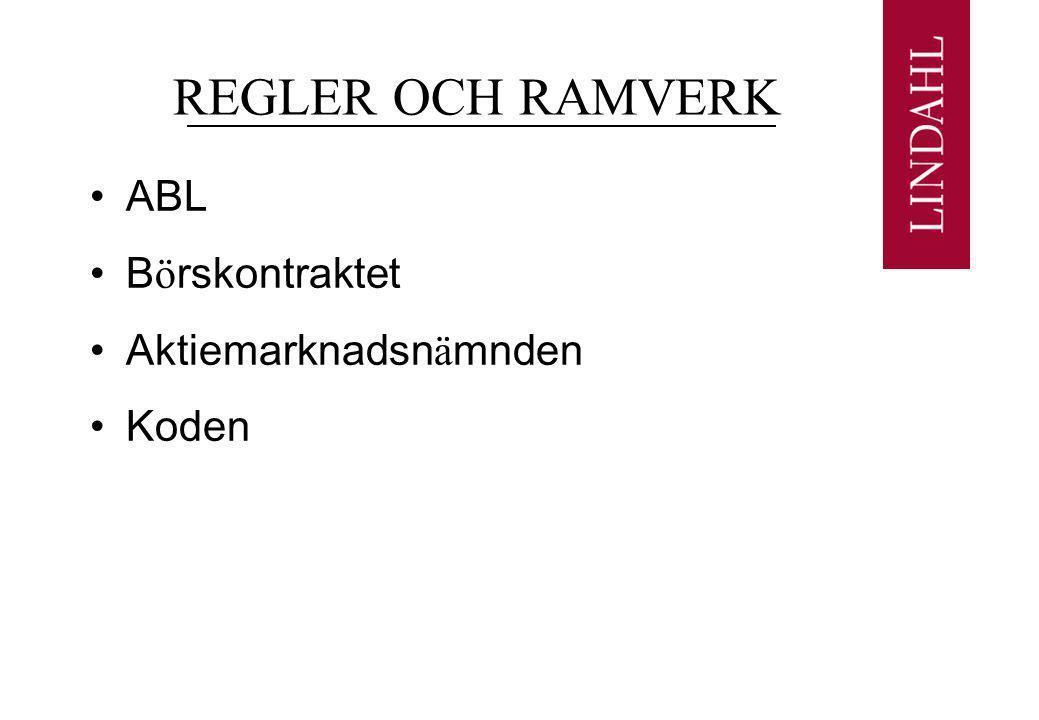 REGLER OCH RAMVERK ABL Börskontraktet Aktiemarknadsnämnden Koden