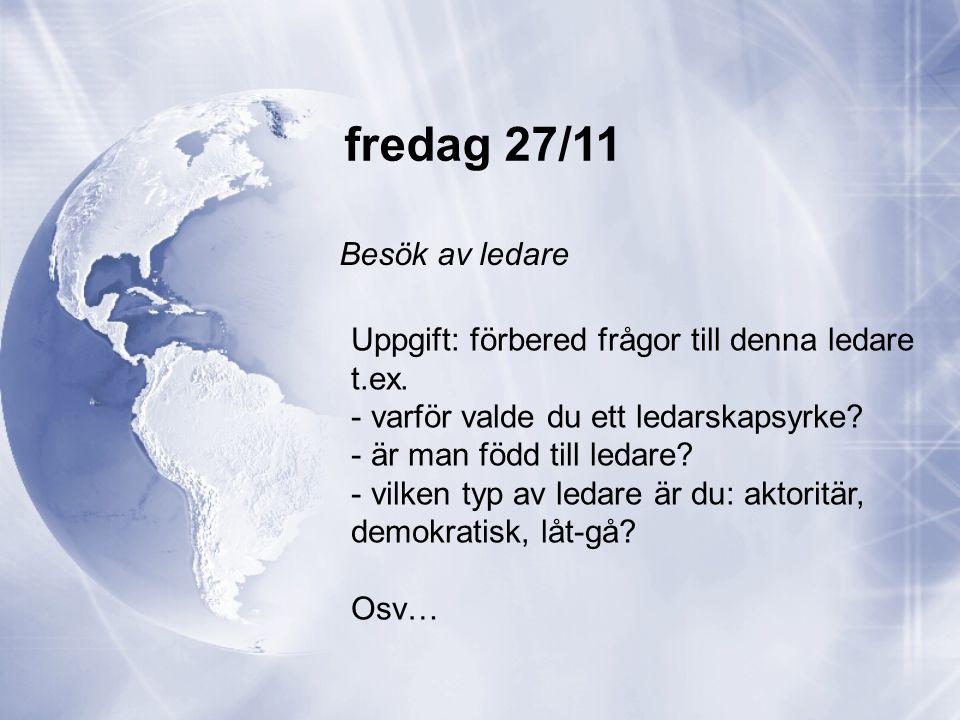 fredag 27/11 Besök av ledare