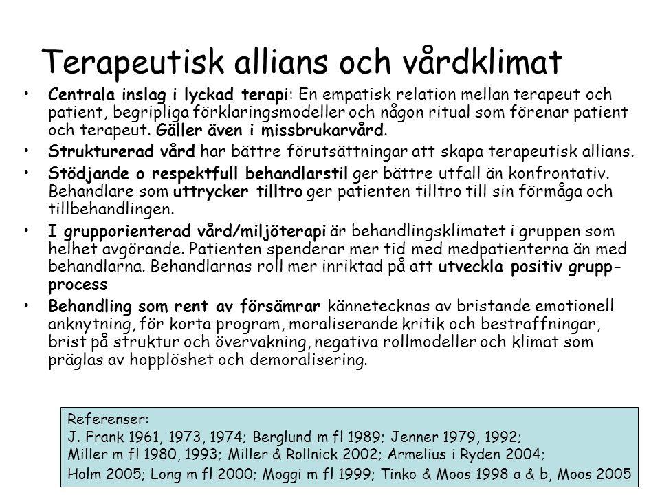 Terapeutisk allians och vårdklimat