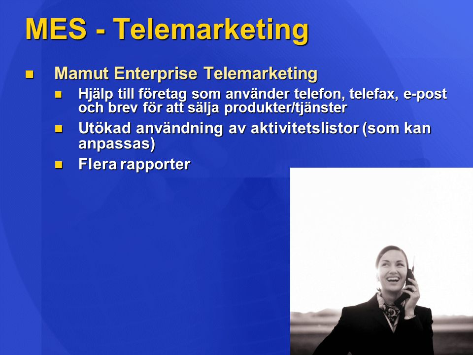 MES - Telemarketing Mamut Enterprise Telemarketing