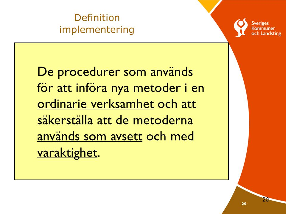 Definition implementering