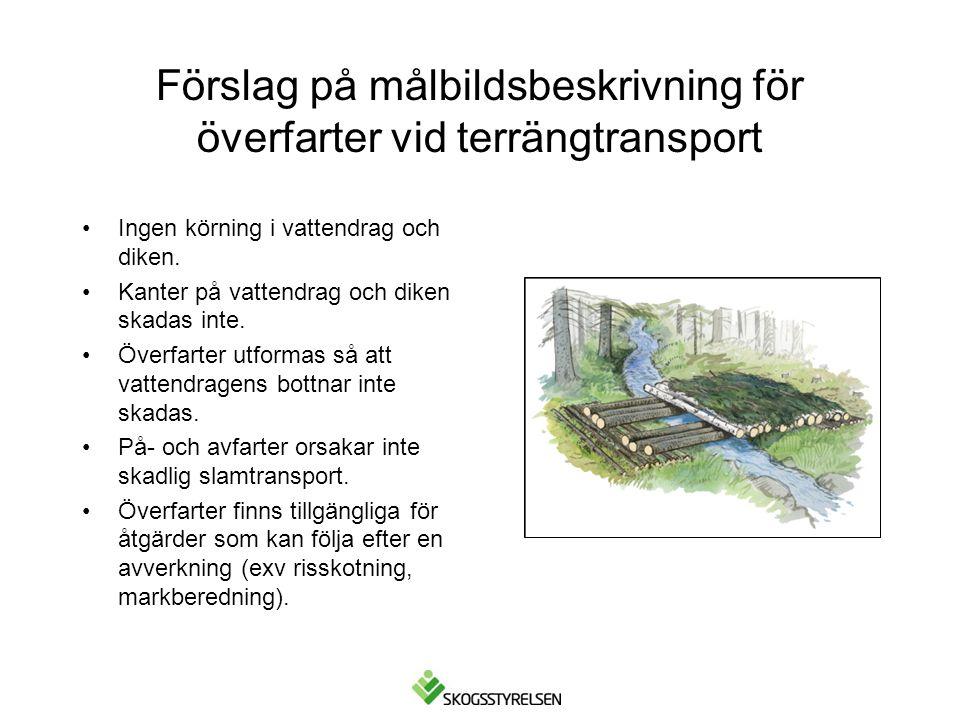 Förslag på målbildsbeskrivning för överfarter vid terrängtransport