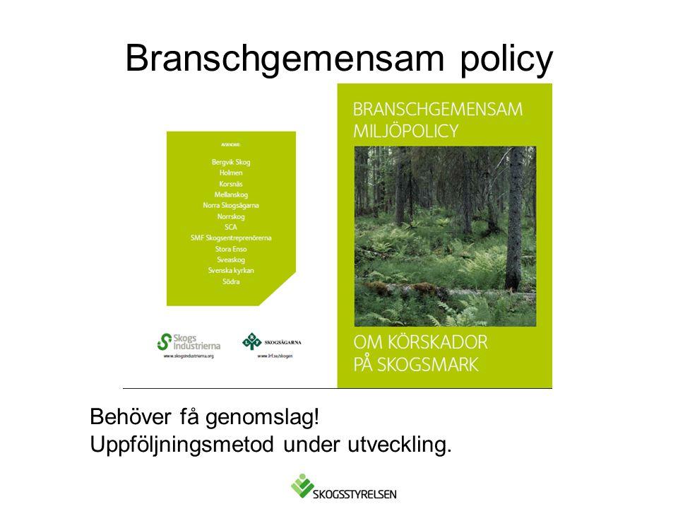 Branschgemensam policy