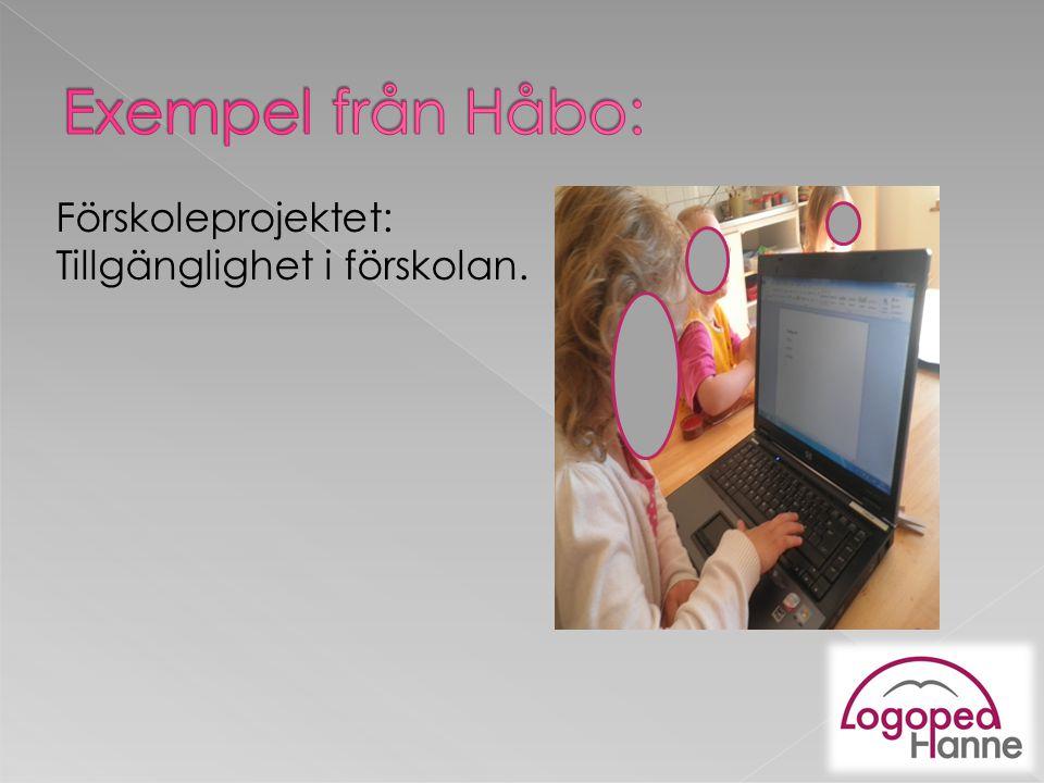 Exempel från Håbo: Förskoleprojektet: Tillgänglighet i förskolan.