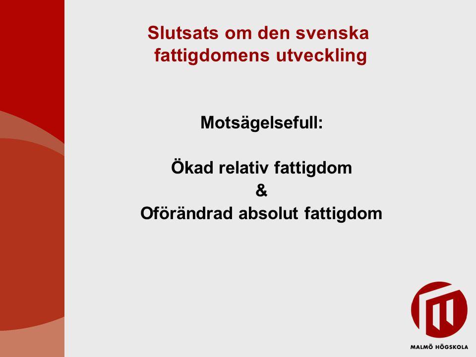 Slutsats om den svenska fattigdomens utveckling