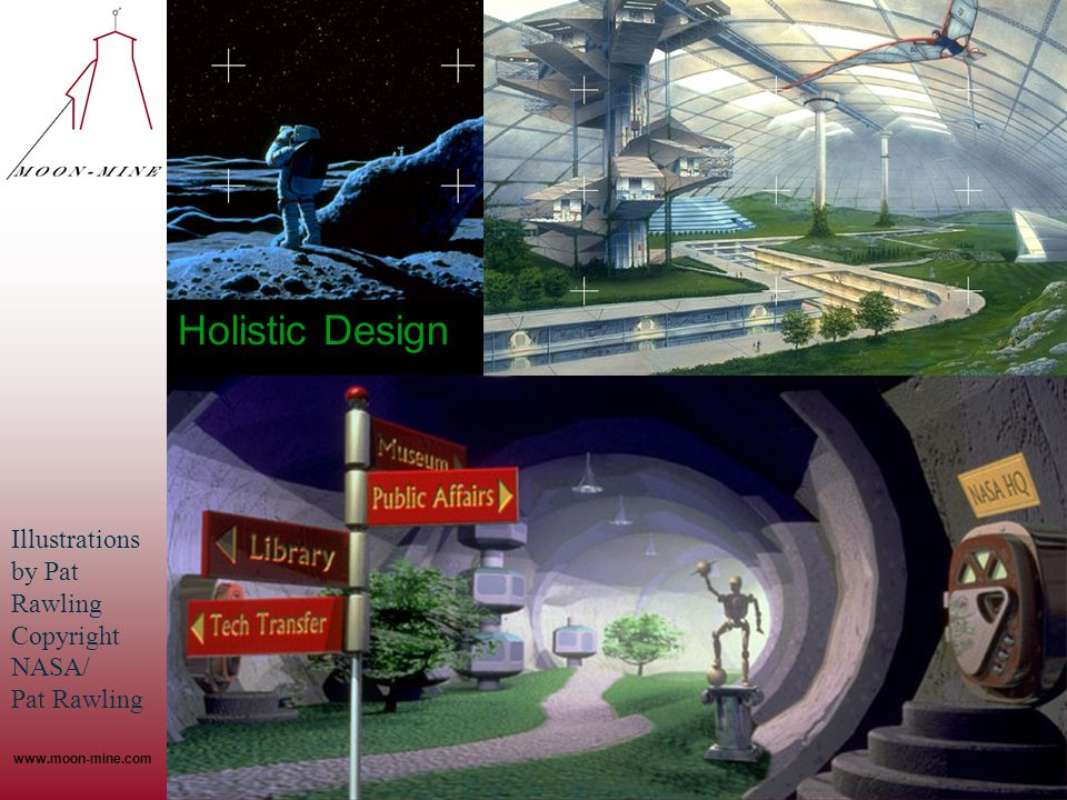 Holistic Design Illustrations by Pat Rawling Copyright NASA/