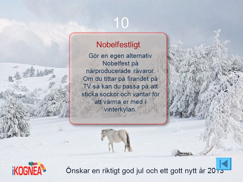 10 Nobelfestligt Önskar en riktigt god jul och ett gott nytt år 2013