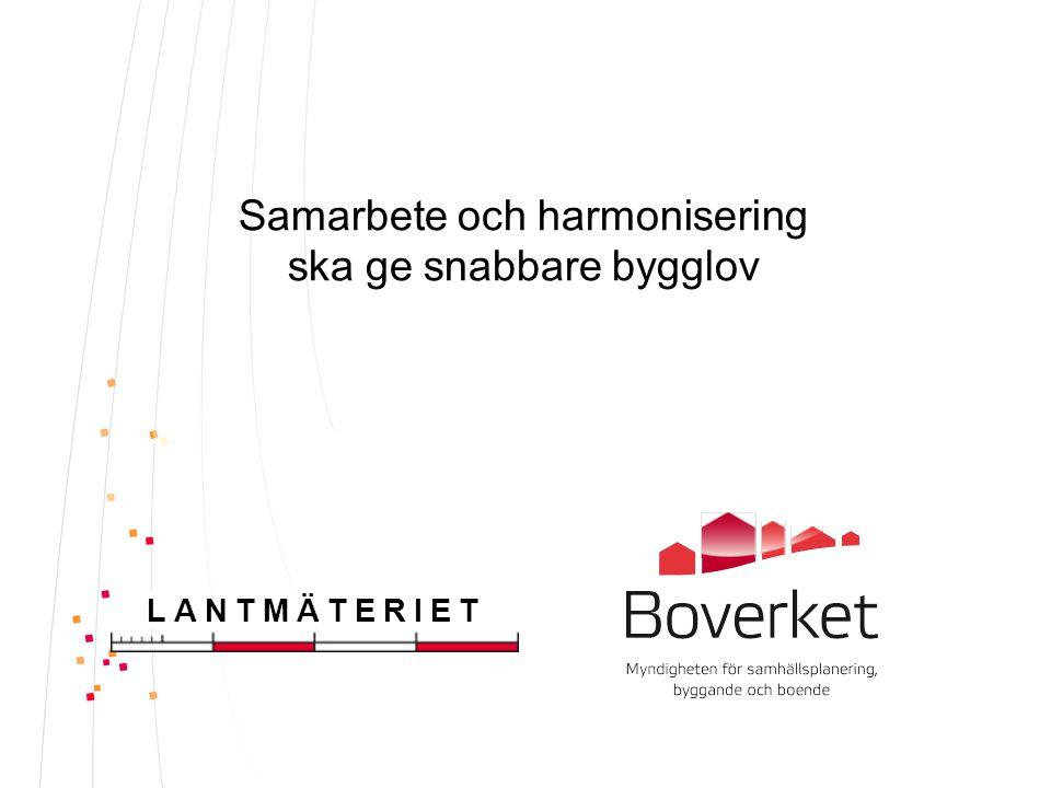 Samarbete och harmonisering ska ge snabbare bygglov