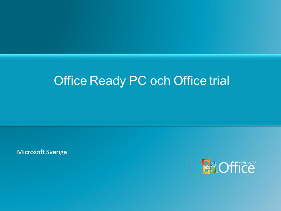 Office Ready PC och Office trial