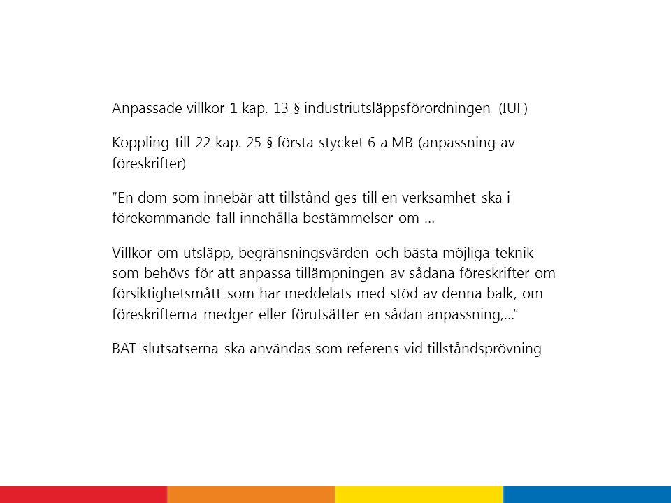Anpassade villkor 1 kap. 13 § industriutsläppsförordningen (IUF)