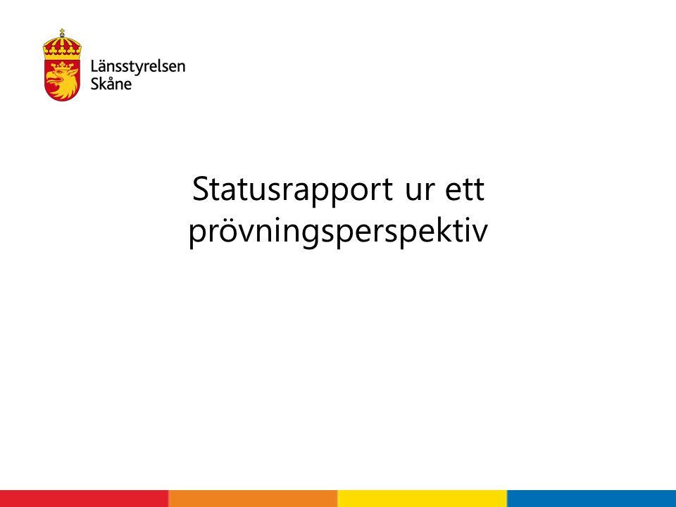 Statusrapport ur ett prövningsperspektiv