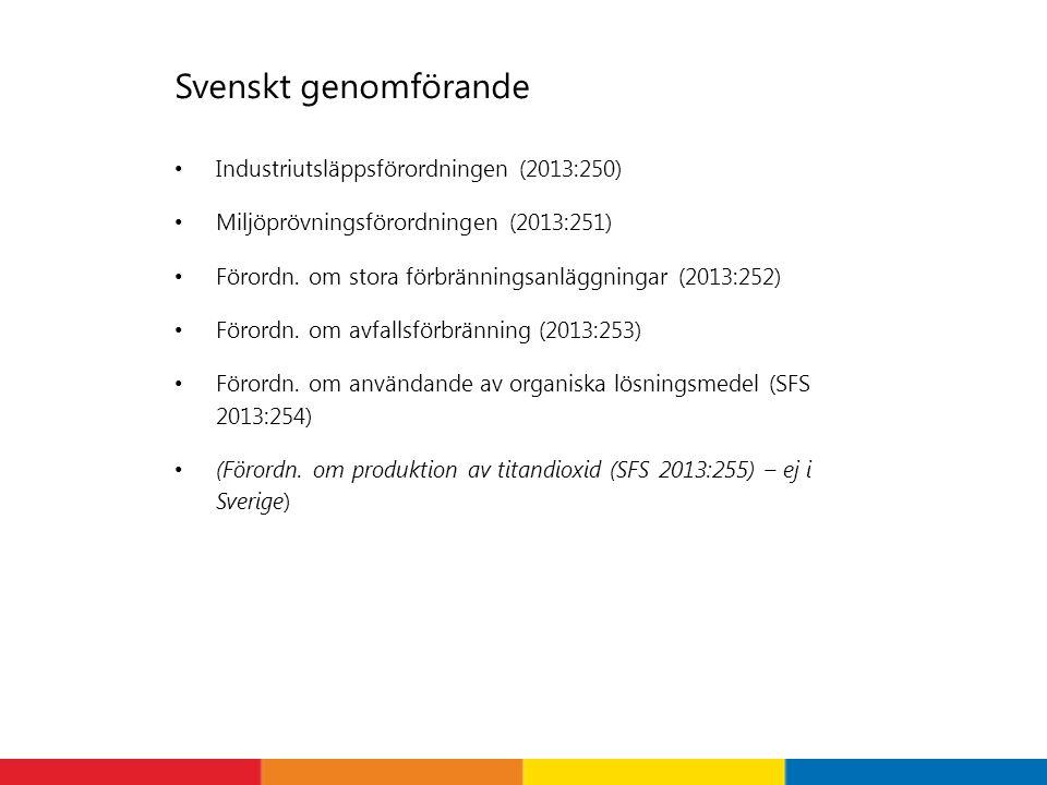 Svenskt genomförande Industriutsläppsförordningen (2013:250)