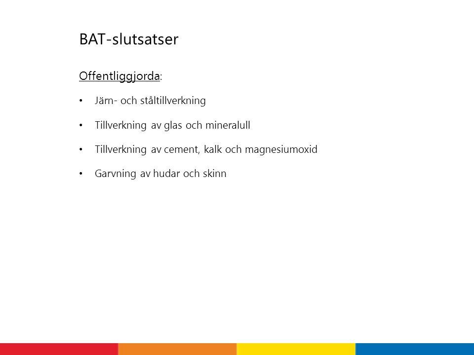BAT-slutsatser Offentliggjorda: Järn- och ståltillverkning
