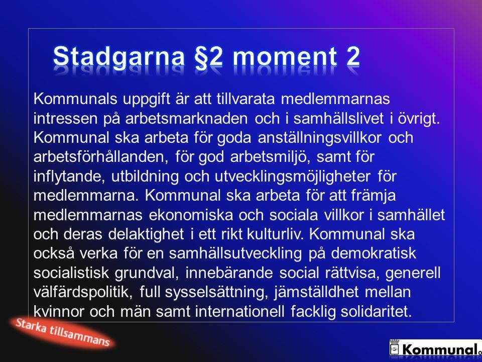 Stadgarna §2 moment 2