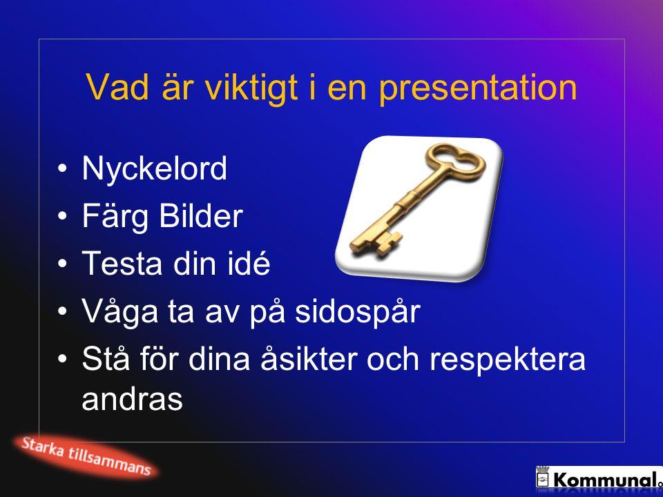 Vad är viktigt i en presentation